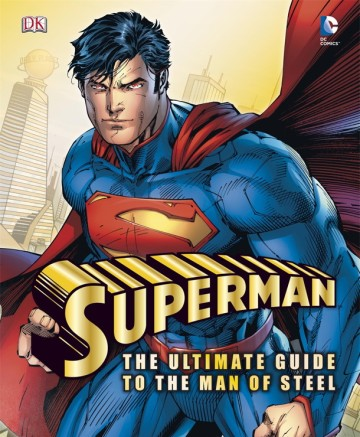 Superman-The-Ultimate-Guide-to-the-Man-of-Steel